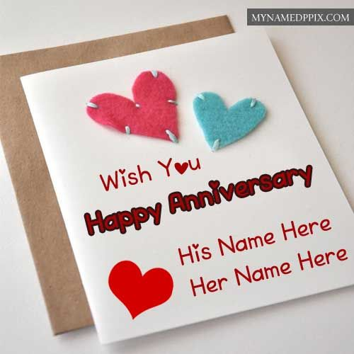 Wish You Happy Anniversary Greeting Card Couple Names Write Anniversary Greeting Cards Happy Wedding Anniversary Cards Wedding Anniversary Greeting Cards
