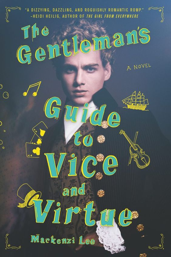 #CoverReveal The Gentleman's Guide to Vice and Virtue by Mackenzi Lee