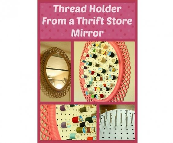 Tutorial: Thrift store mirror becomes a cool thread organizer