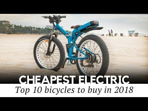 10 Cheapest Electric Bicycles You Can Afford Review Of Bikes Starting At 699 Youtube Electric Bicycle Bicycle Folding Electric Bike