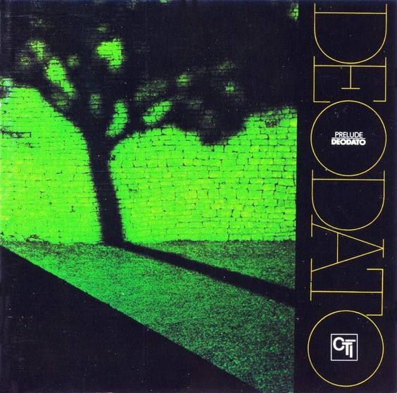 """Deodato - Prelude - I would call this  """"funky but chic"""""""