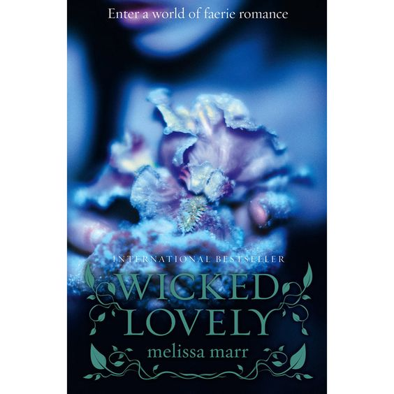 """Wicked Lovely"", book #1 Melissa Marr"