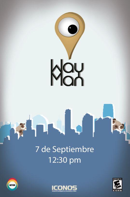 Monzerrat Morán WayMan Es un videojuego en 3D desarrollado en unity basado en la temática del skateboarding