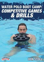 Water Polo Boot Camp: Competitive Games and Drills - with Don Stoll, Head Coach El Toro CA High School, 7xState Championships, 12x CIF Coach of the Year