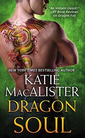 Dragon Soul (Black Dragons #3) by Katie MacAlister (29 Mar 2016)