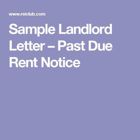 Sample Landlord Letter \u2013 Past Due Rent Notice Getting Started In