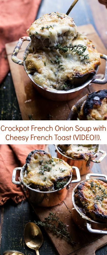 Crockpot French Onion Soup with Cheesy French Toast (VIDEO ...