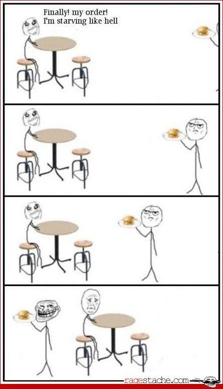 Troll Waiter @queendarkside EVERY FUCKING TIME