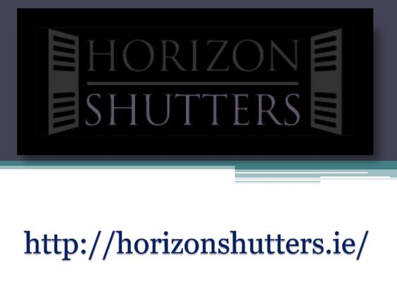 As one of the best places to get skylight blinds online, http://horizonshutters.ie/ has grown in leaps and bounds over the years.