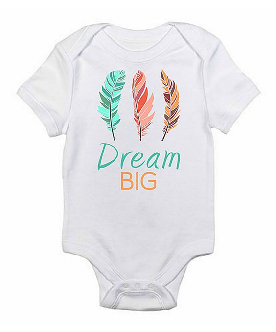 Look what I found on #zulily! Love you a Latte White 'Dream Big' Bodysuit by Love you a Latte #zulilyfinds