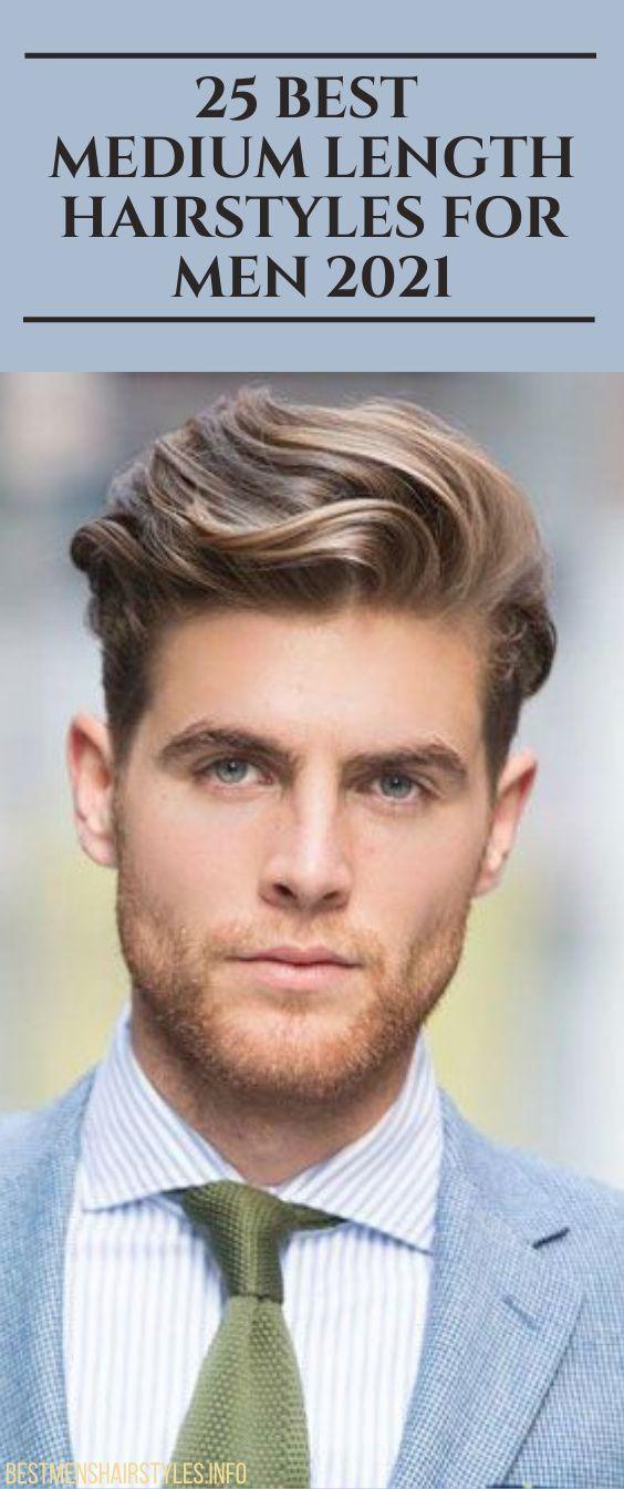 25 Best Medium Length Hairstyles For Men 2021 In 2020 Mens Hairstyles Medium Length Hair Styles Hair And Beard Styles