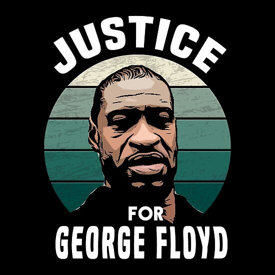 Justice For George Floyd Justice For George Justice For Floyd Justice George In 2020 Black Lives Matter Quotes Black Lives Matter Art Black Lives Matter Movement