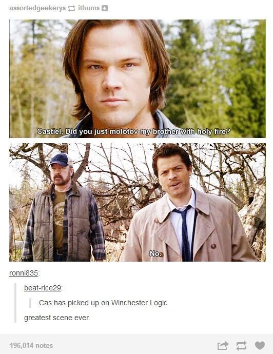 "I just love how hes like ""psh no why would anyone do that psh no"" while obviously thinking ""oh shit oh shit i hope this thing the winchesters taught me works"""