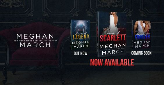 ~Blog Tour~House of Scarlett (Legend Trilogy #2) by Meghan March~