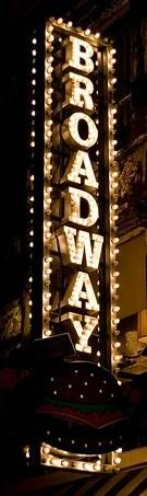 List of Broadway Theatres .. )Broadway Sign)