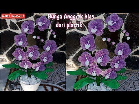 Cara Membuat Bunga Dari Plastik Ll How To Make Flowers From