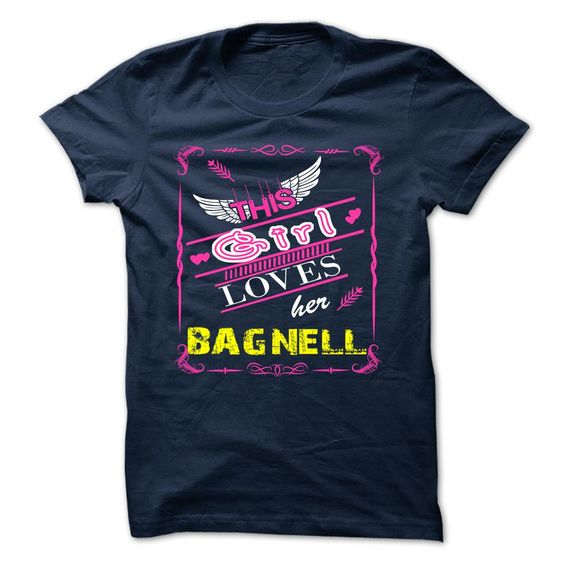 [New last name t shirt] BAGNELL  Discount 15%  BAGNELL  Tshirt Guys Lady Hodie  TAG FRIEND SHARE and Get Discount Today Order now before we SELL OUT  Camping a skilled sailor