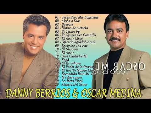Musica Cristiana Oscar Medina Y Danny Berrios Sus Mejores Exitos Reproductor Gratuito De Música En Mp3 Y Youtube En 2021 Musica Cristiana Musica Cristianos