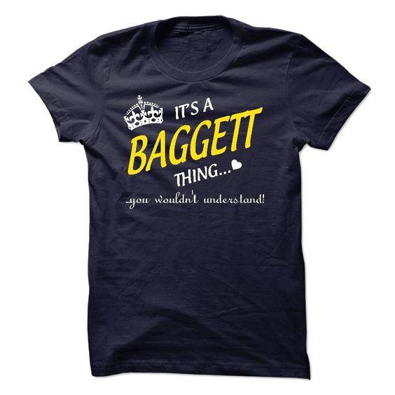 Its A BAGGETT Thing..! T Shirts, Hoodies. Check price ==► https://www.sunfrog.com/Names/Its-A-BAGGETT-Thing-8758014-Guys.html?41382 $19.99