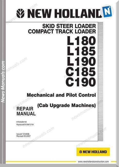New Holland Skid Steer L C185 180 190 Cab Repair Manual New Holland Skid Steer Repair Manuals New Holland