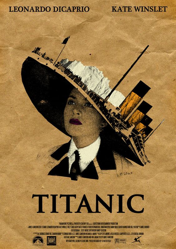 """Poster design for the movie """"Titanic"""" created out of stock images from the film and photoshop."""