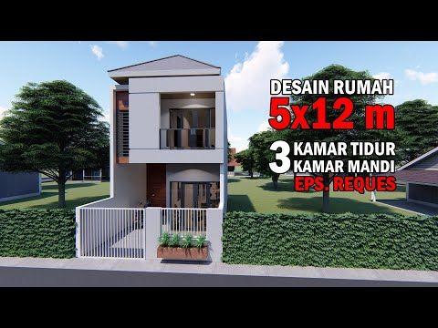 Desain Rumah 5x12 M Dua Lantai 3 Kamar Tidur 3 Kamar Mandi Youtube Di 2021 Desain Rumah Rumah Desain Rumah Kecil