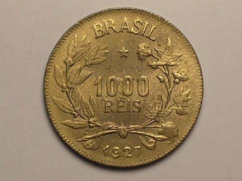 Quanto Vale 1000 Mil Reis 1927 Youtube Com Imagens Moedas