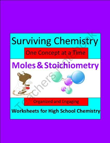 Moles Stoichiometry Organized Engaging Worksheets For