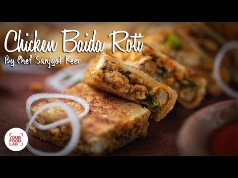 Chicken Baida Roti Recipe Chef Sanjyot Keer Youtube Roti