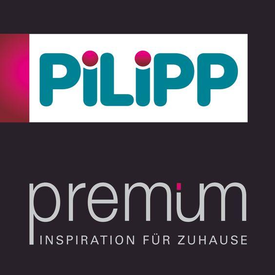 PILIPP premium - Inspiration für Zuhause