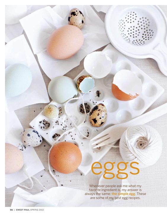 Eggs splurge / Sweet Paul Magazine