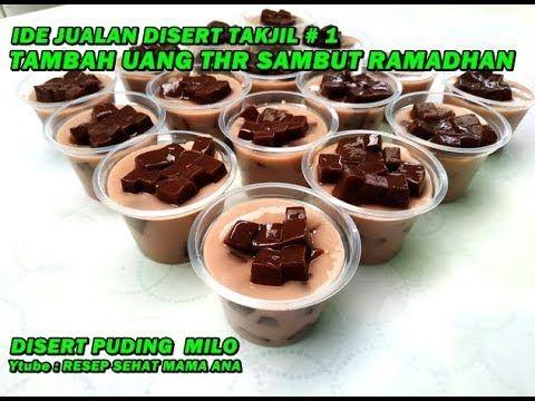 Solusi Tambah Uang Thr Menyambut Puasa Yuk Jualan Dessert Puding Milo Untuk Takjil Youtube Pudding Desserts Puding Ide Makanan