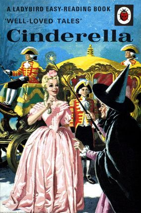 Ladybird Books: Cinderella ~ one of my favourites as a little girl....