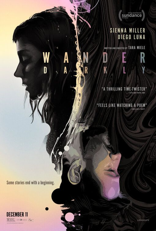 Click To View Extra Large Poster Image For Wander Darkly In 2020 Latest Movie Trailers Diego Luna Sienna Miller