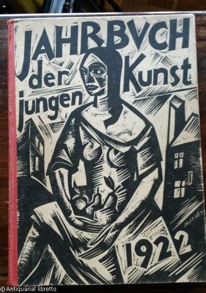 Georg Biermann, Jahrbuch der jungen Kunst, Leipzig: Klinkhardt & Biermann, 1922. Binding by Georg Mathey.