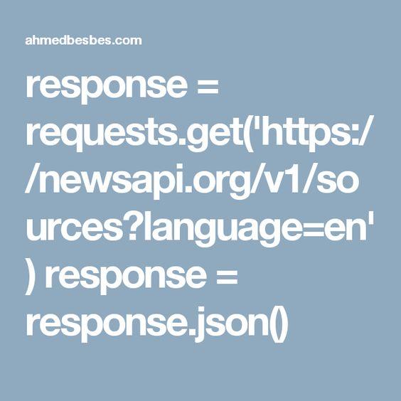 response requestsgethttpsnewsapiorgv1