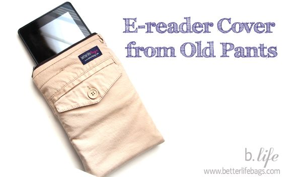 Make an Ereader Cover out of old pants!!  Genius!