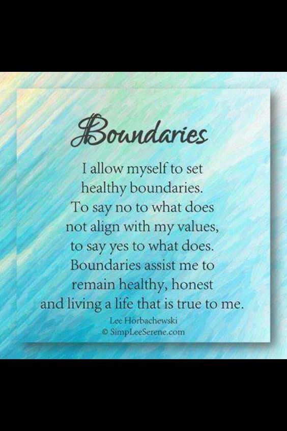 Healthy boundaries for self and within relationships are important for self-care.  #boundaries #alanon #recovery