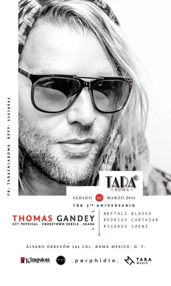 TRR Label presenta: 3er. Aniversario, Por primera vez en México / Thomas Gandey (UK) | Crosstownrebels | Get Physical  | por #HYPEméxico http://ow.ly/YhaQE