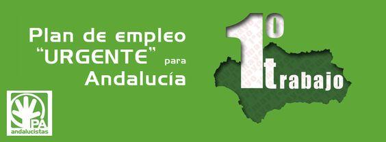 """1ª de MAYO Plan de Empleo """"URGENTE"""" para Andalucía"""