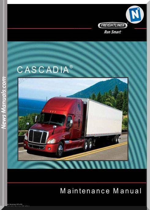 Freightliner Cascadia Maintenance Manual Freightliner Cascadia Freightliner Cascadia