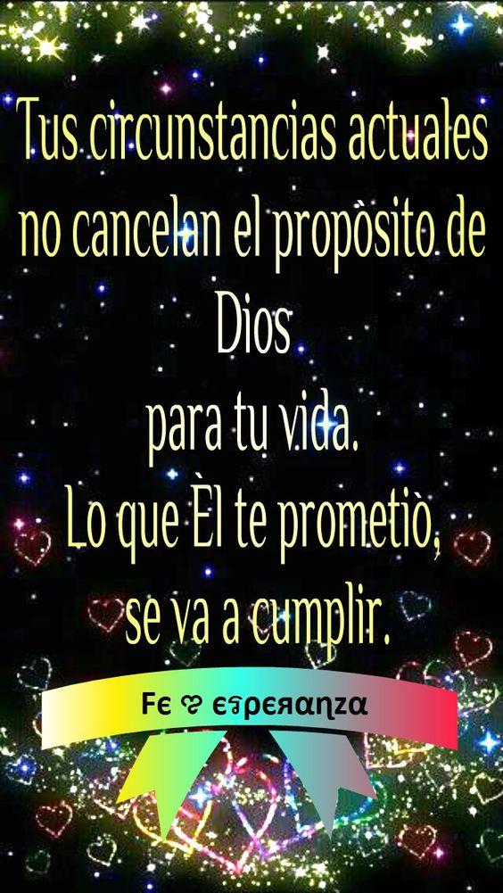 Tus circunstancias actuales no cancelan el propósito de Dios para tu vida. Lo que Él te prometió, se va a cumplir:
