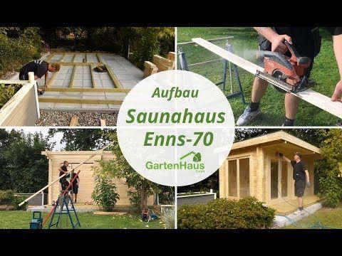 Sauna Aufbauen Schritt Fur Schritt Video Tutorial Saunahaus Saunahaus Garten Sauna Im Garten