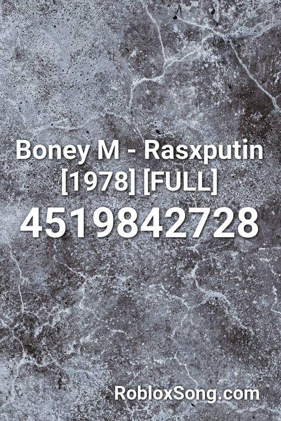Boney M Rasxputin 1978 Full Roblox Id Roblox Music Codes In 2021 Roblox Imagine John Lennon Boney M