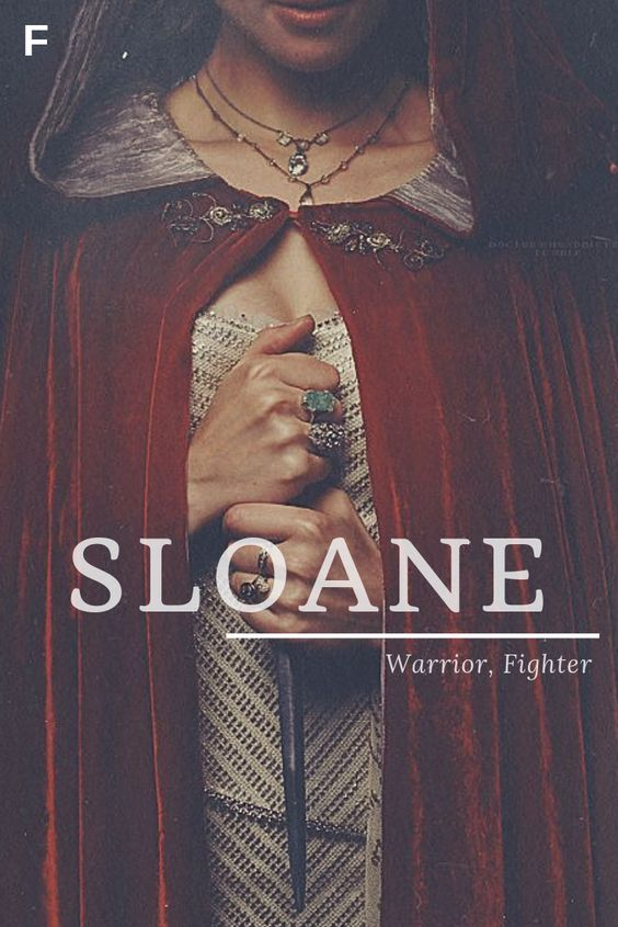 Sloane, meaning warrior, fighter, Irish names, S baby girl ...