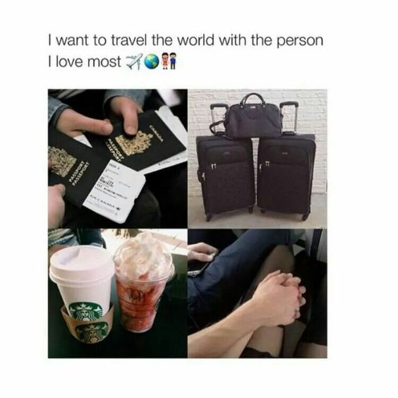 Relationship Goals; Traveling with your loved one