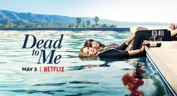 ( Netflix ), Dead To Me  Binged in one weekend. Applegate is amazing in this. So many twists and turns.