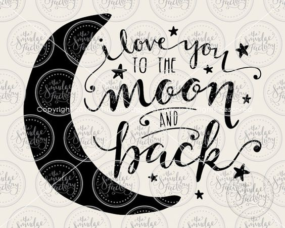 2304+ Love You To The Moon And Back Svg Best Free SVG