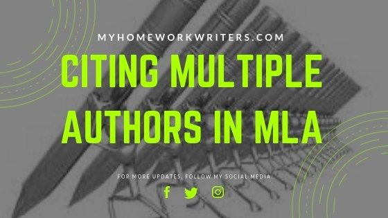 How To Cite Multiple Authors In Mla Myhomeworkwriters Mla Refers To The Modern Language Association It Is A Writing S Citing A Book Academic Writing Author