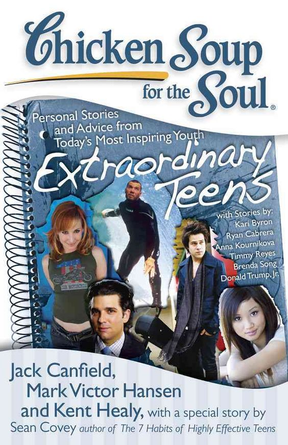 Chicken Soup for the Soul Extraordinary Teens: Personal Stories and Advice from Today's Most Inspiring Youth